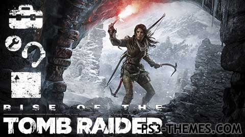 24662-Rise_Of_The_Tomb_Raider_Dynamic_Theme